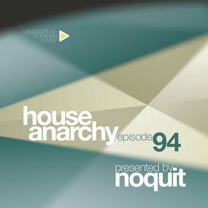 Dj NQOUIT - HOUSE ANARCHY EP 94