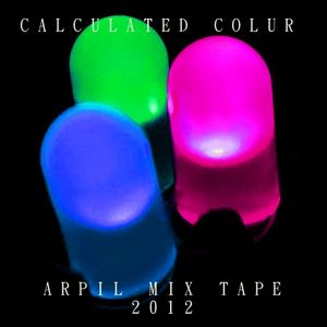 Calculated Colour - April Mix Tape 2012 - Part II