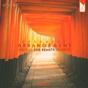 Obscured Arrangement × 003 [2018 REMSTR]