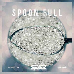 DJ SPOONZ PRESENTS SPOON FULL (2013)