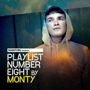 Radio VRU - Playlist Number Eight By Monty