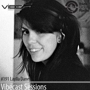 Laylla Dane @ Vibecast Sessions #191 - Vibe FM Romania