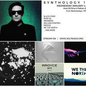 SYNTHOLOGY 101 January 2017 Edition hosted by DJ DINO & Fabian Sprock on JOLT RADIO. HAPPY NEW YEAR!