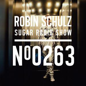 Robin Schulz | Sugar Radio 263