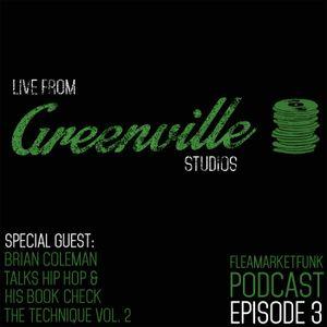 Flea Market Funk: Live From Greenville Studios Episode #3: Special Guest Brian Coleman