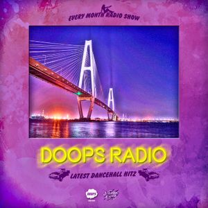 DOOPS Radio 0532 - JUNE 2017 - LATEST DANCEHALL HITZ - Mixed by KIWAMI