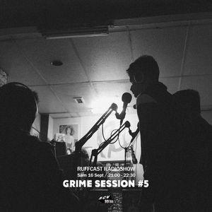 Ruffcast #37 - Grime Session #5 w/ Stonard, Bekar, Sreen Gan, JVCK & more - 16 septembre 2017