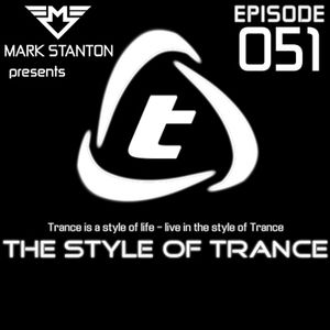 Mark Stanton - The Style Of Trance 051 [EYE1 Radio | Megaport FM]
