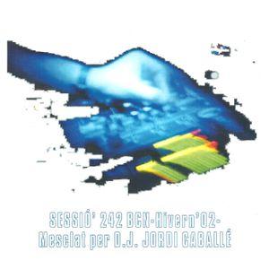 """242 Barcelona"" SET ""80's/90's Evolution to 2000"" by DJ Jordi Caballé - Winter 2002 -"