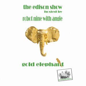 The Edison Show / gold elephant pt. 02