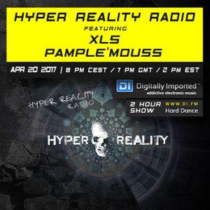 Hyper Reality Radio 057 – XLS & Pample'mouss