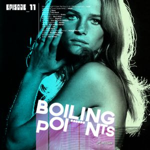 Boiling Points | Episode 11