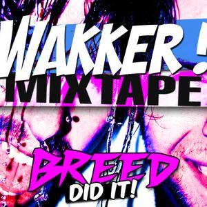 Wakker! mixtape by Breed