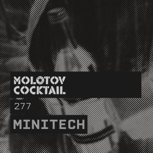 Molotov Cocktail 277 with Minitech