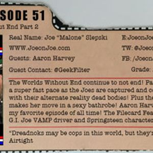 G.I. Joe Ep 51: Worlds Without End Part 2 w/ Aaron Harvey