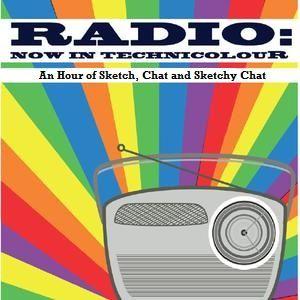'Radio: Now In Technicolour' Episode 6 (Recorded for Chorlton FM)
