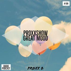 Great Mood For A Sunny Day|proxxshow 109 (Radio Podcast)