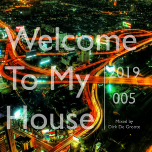Welcome To My House 005