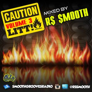 R$ $mooth Presents:  LITT! Vol. 3 (Mixed by R$ $mooth) [March 2017]