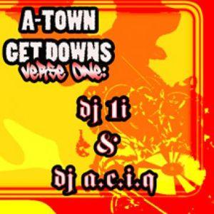 A-Town Get Downs: Verse One by Dj 1i and Dj A.C.I.Q