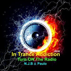 Trance Addicted Turn On The Radio 7 (Best of 2016 #3)