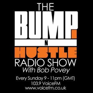 DEC 17TH BUMP N HUSTLE SHOW WITH A GUEST MIX FROM JOSH BUTLER