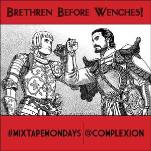 Dj Complexion - #MixTapeMondays The Dudes Mini-Mix