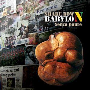 Shake Down Babylon a Emergenze Sonore