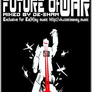 De-Sham - Future of war (This is Rock vol2 ) eaxsy_music ExLusive