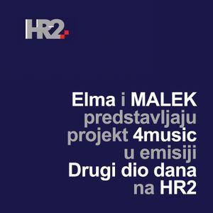 HR2 - Drugi program Hrvatskog radija - Elma i MALEK predstavljaju 4music