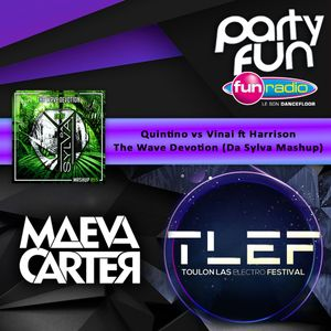 "Da Sylva Mashup ""The Wave Devotion"" supported by Maeva Carter @ TLEF Festival on Fun Radio"