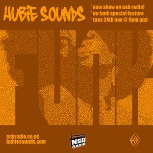 Hubie Sounds 002 - 24th Nov 2009 - Part 1
