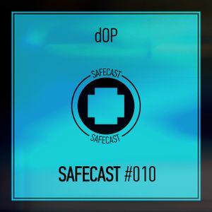 dOP - Safecast 010 (Special NY'18 Mix)
