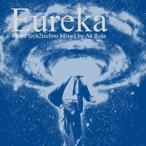 [eureka] minimal tech2techno Mixed By Ac Rola ...N'joy it !!!