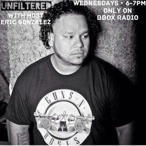 Unfiltered w/Eric Gonzalez 9/27/17