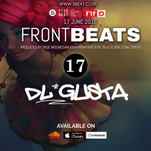 FRFID x 5BEAT presents FRONTBEATS eps 17 (Hosted by DL GUSTA)