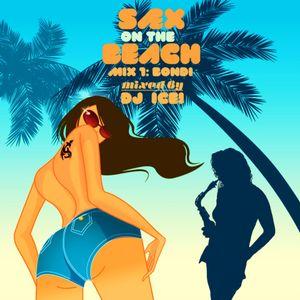 DJ Ice! - Sax On The Beach - Bondi mix