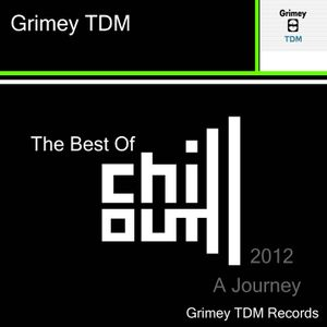 Best of Chillout 2012 - Grimey TDM Records - Clip - Out soon to buy full legnth 2 hour mix