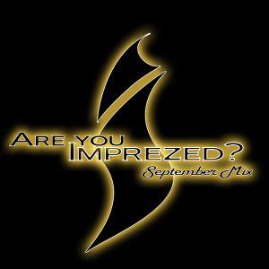Are You Imprezed Sept Mix