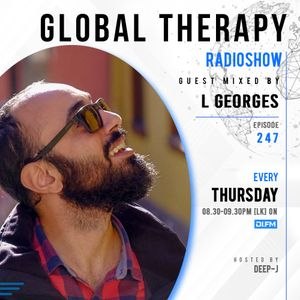 Global Therapy Episode 247 + Guest mix by L GEORGES