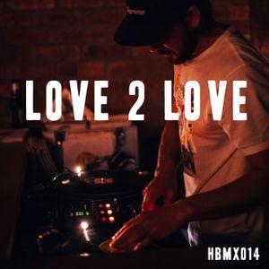 Love 2 Love By Brody