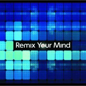 Remix your Mind!