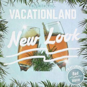 Vacationland 25: New Look