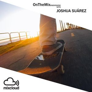 On The Mix with Joshua Suárez - Episode 005 (03/08/2016) - Played on MoreBass