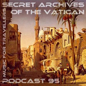 Music for Travellers - Secret Archives of the Vatican Podcast 95