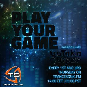 Yutaka Viper pres. Play Your Game 003