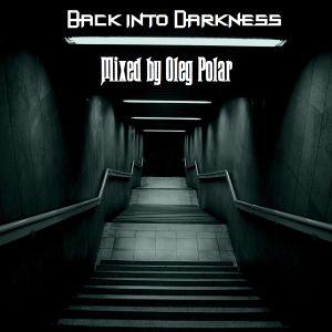 Oleg Polar - Back into Darkness