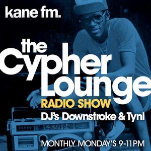 Cypher Lounge Radio Show 26/06/17 Kane FM