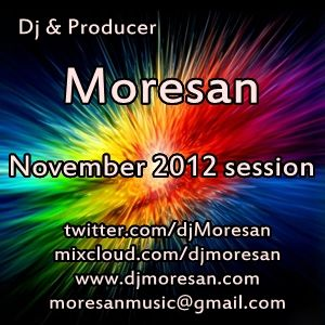 Dj Moresan November 2012 session