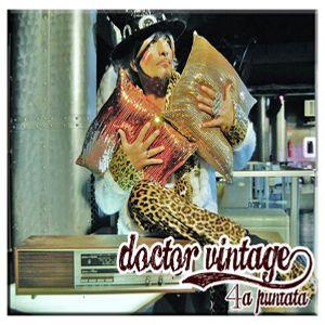 Doctor Vintage 4a puntata